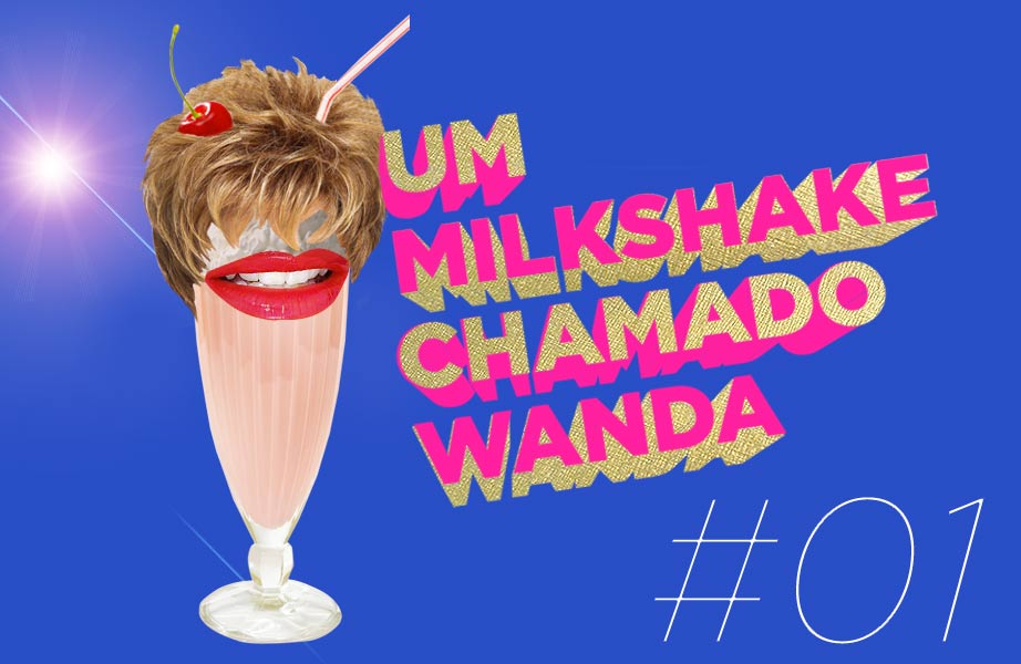 podcast-um-milkshake-chamado-wanda