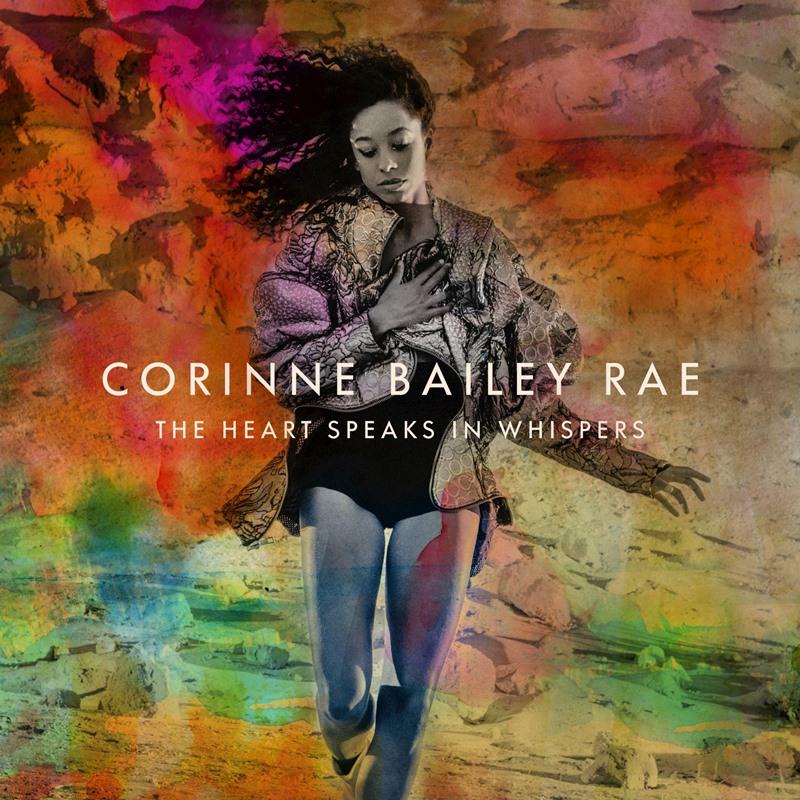 Corinne-Bailey-Rae-The-Heart-Speaks-In-Whispers