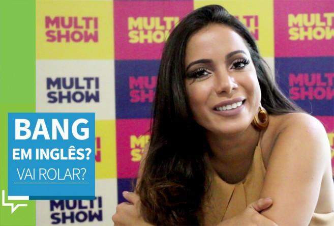 anitta-bang-ingles-entrevista