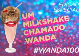 Elenco lindo, vinhetas, vídeo e outras novidades no #Wanda100