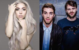 """The Chainsmokers sobre Lady Gaga: """"Ela meio que jogou um 'shade' na gente"""""""