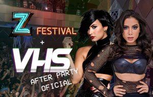 A balada oficial do Z Festival é a festa VHS, que rola amanhã depois dos shows!