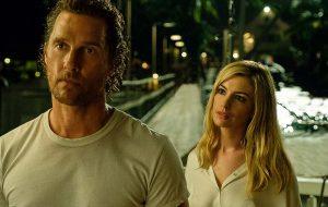 """Muito suspense no trailer de """"Serenity"""", com Anne Hathaway e Matthew McConaughey"""