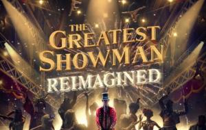 Panic! At The Disco lança versão de The Greatest Show, da trilha sonora de O Rei do Show!