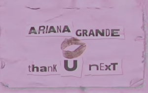 Ariana Grande lança lyric vídeo de thank u, next; vem assistir!