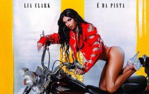 Lia Clark anuncia que mais uma faixa do álbum É da Pista ganhará clipe nesta terça!