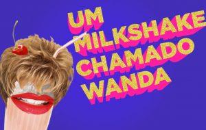 Apple elege Um Milkshake Chamado Wanda como um dos melhores podcasts de 2018!