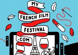 Gosta de cinema francês? Você precisa conhecer o MyFrenchFilmFestival!