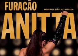"""""""Furacão Anitta"""": biografia não autorizada de Anitta ganha capa"""
