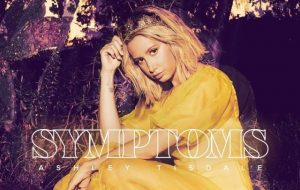 """Ashley Tisdale libera tracklist e pré-venda de """"Symptoms"""", seu novo álbum"""