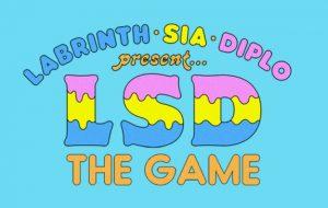 """Sia, Diplo e Labrinth se tornaram personagens de novo jogo; conheça o """"LSD: The Game"""""""