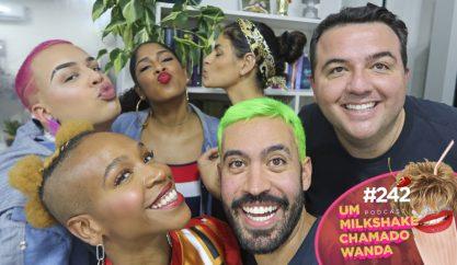 Drik Barbosa, Karol Conka e Gloria Groove no Wanda!