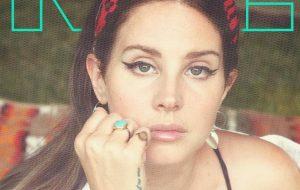 Lana Del Rey é capa da NME e fala sobre como foi trabalhar com Ariana Grande e Miley Cyrus
