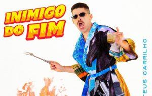 """Mateus Carrilho lança a dançante """"Inimigo do Fim""""; ouça!"""