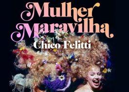"""Elke Maravilha ganha audiolivro biográfico por Chico Felitti, autor de """"Ricardo e Vânia"""""""