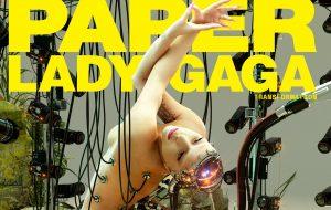 Lady Gaga é metade-humana e metade-robô em ensaio para a revista Paper