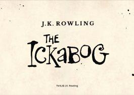 """J.K. Rowling anuncia """"The Ickabog"""", novo livro que poderá ser lido de graça online"""