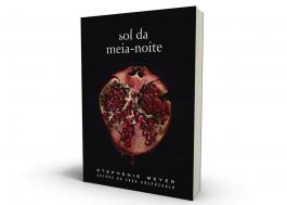 """""""Sol da Meia-Noite"""": Novo livro da saga """"Crepúsculo"""" ganha data de lançamento no Brasil"""