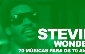 Playlist: 70 músicas para comemorar os 70 anos da genialidade de Stevie Wonder