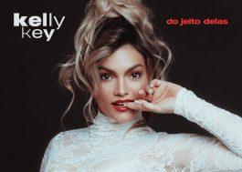 """Kelly Key lança álbum com releituras e inéditas; ouça """"Do Jeito Delas"""""""