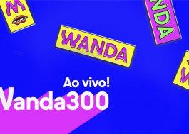 Wanda libera venda de ingressos para gravação ao vivo do programa 300 e dá prévia de nova identidade