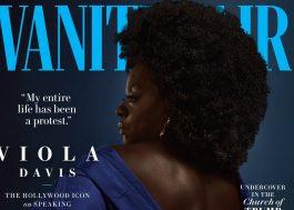 """Capa da Vanity Fair, Viola Davis diz: """"Sinto que toda a minha vida foi um protesto"""""""