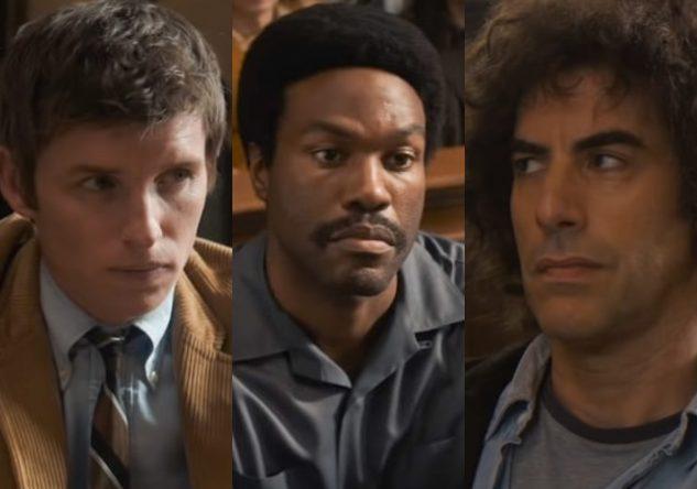 """Eddie Redmayne,Yahya Abdul-Mateen II e Sacha Baron Cohen em """"Os 7 de Chicago"""" (Reprodução)"""