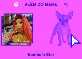 O Além do Meme viaja até a Itália para uma conversa emocionante com Bambola Star