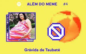Chico Felitti procura a Grávida de Taubaté no quarto episódio de Além do Meme