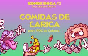 Conversando sobre comida de larica e histórias de bêbados com o POC de Cultura no Bonde Boca