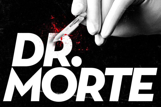 """Pôster do podcast """"Dr. Morte"""" (Divulgação)"""