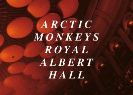 "Arctic Monkeys lança o álbum ao vivo ""Live At The Royal Albert Hall"""