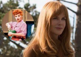 Filha de Lucille Ball defende escolha de Nicole Kidman para interpretar a atriz em filme