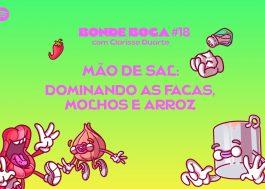 """O Bonde Boca de hoje lança o """"Mão de sal"""", quadro para tirar dúvidas dos ouvintes!"""