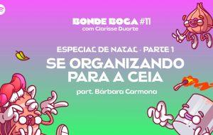 O Bonde Boca está fazendo um especial de Natal e começa te ajudando nas compras!