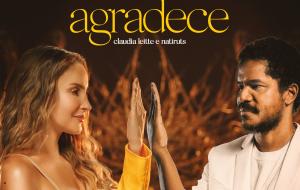 """Exclusivo: Claudia Leitte e Natiruts divulgam letra e interpretação em libras de """"agradece"""", colaboração dos artistas"""