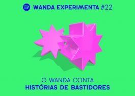 Wanda Experimenta: Phelipe, Marina e Samir contam fofocas de bastidores!