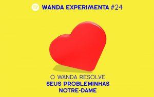 Resolvendo probleminhas bestas para rir no Wanda Experimenta dessa semana