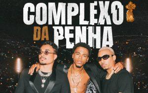 """Rennan da Penha, Rodd e Lucca refletem a vivência da periferia no clipe de """"Complexo da Penha"""""""