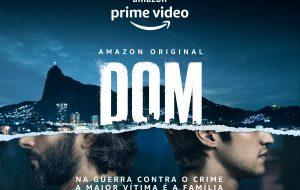 """""""Dom"""": nova série brasileira da Amazon Prime Video estreia em junho"""