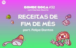 Clarisse ensina receitas criativas em época de fim de mês no Bonde Boca dessa semana