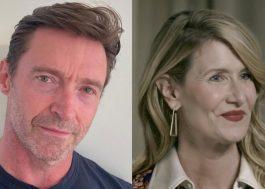 """Hugh Jackman e Laura Dern estrelarão novo filme do diretor de """"Meu Pai"""""""