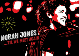 "Norah Jones lança álbum ao vivo; ouça ""Till We Meet Again (Live)"""
