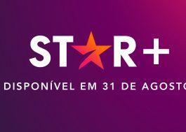 Star+, novo streaming da Disney, chega no Brasil em agosto