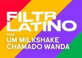 Quais canções em espanhol você tem ouvido? Fizemos uma playlist para o Filtr Latino!
